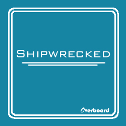 Overboard's first CD, Shipwrecked