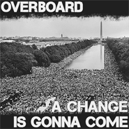 Download 'A Change Is Gonna Come' by Overboard